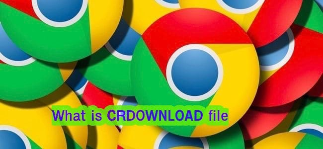 CRDOWNLOAD File Extension in Chrome(All Questions Answered)