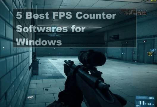 5 Best FPS Counter Software for Windows