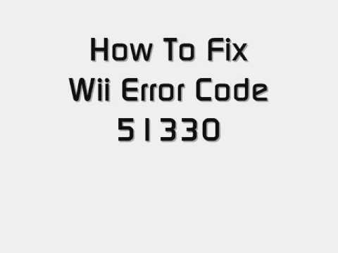 Best Ways to Fix: Nintendo Wii Error Codes '51330, 50299, 51030, 51331, 51332, 52030, 52130' 1