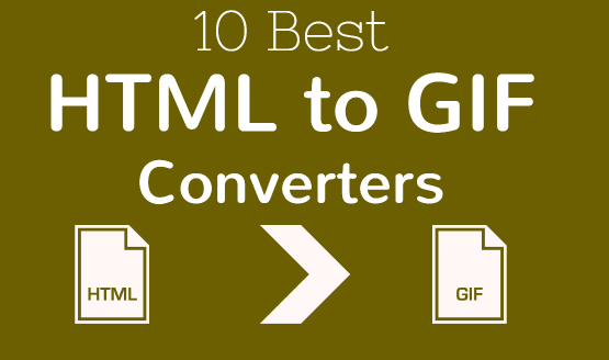 Best Online HTML to GIF Converters